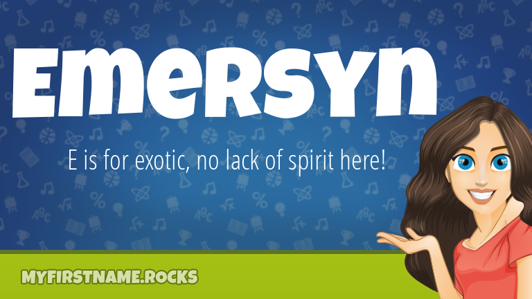 My First Name Emersyn Rocks!