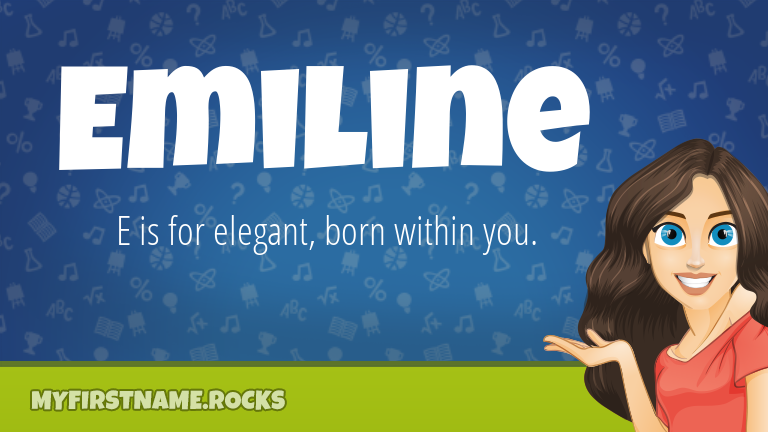 My First Name Emiline Rocks!