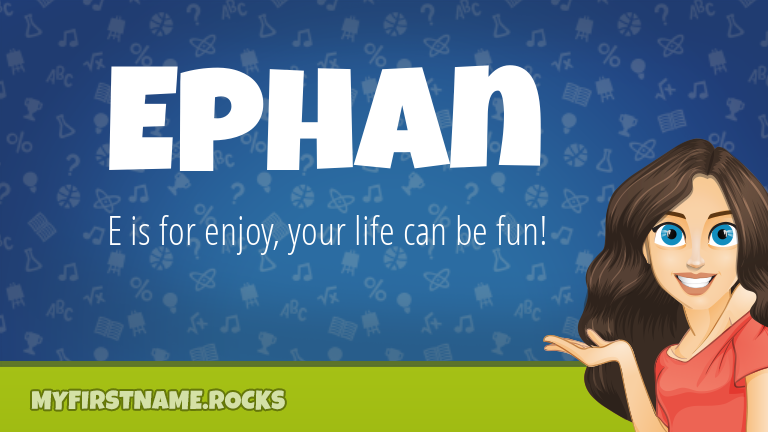 My First Name Ephan Rocks!