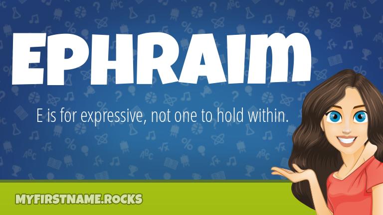 My First Name Ephraim Rocks!
