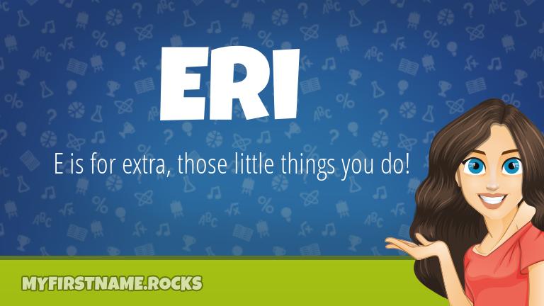 My First Name Eri Rocks!