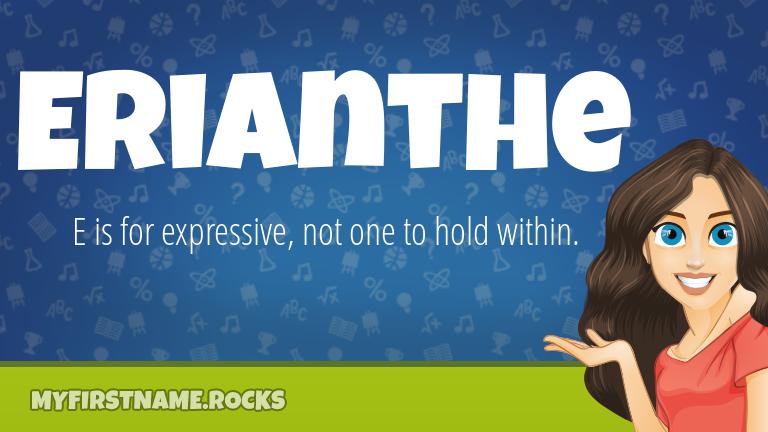 My First Name Erianthe Rocks!