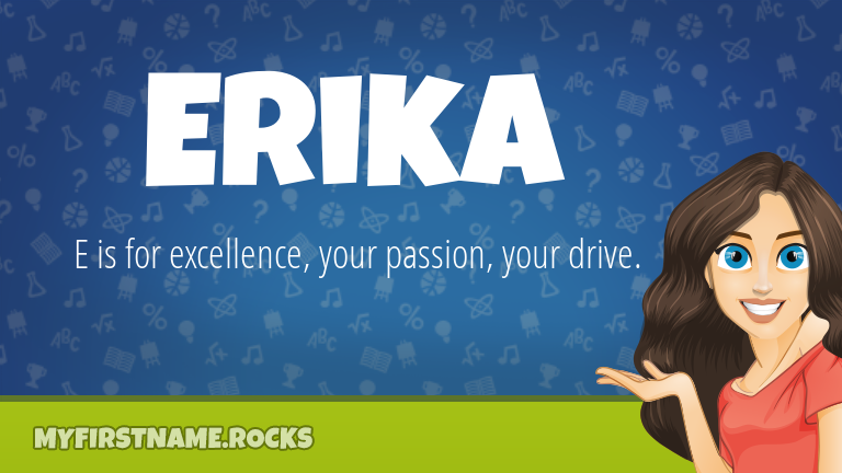 My First Name Erika Rocks!