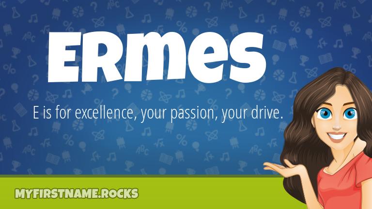 My First Name Ermes Rocks!
