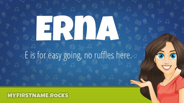 My First Name Erna Rocks!