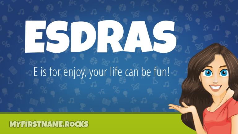 My First Name Esdras Rocks!