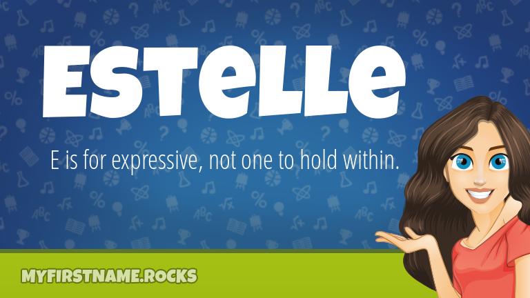 My First Name Estelle Rocks!