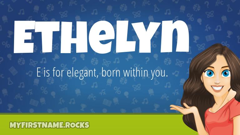 My First Name Ethelyn Rocks!