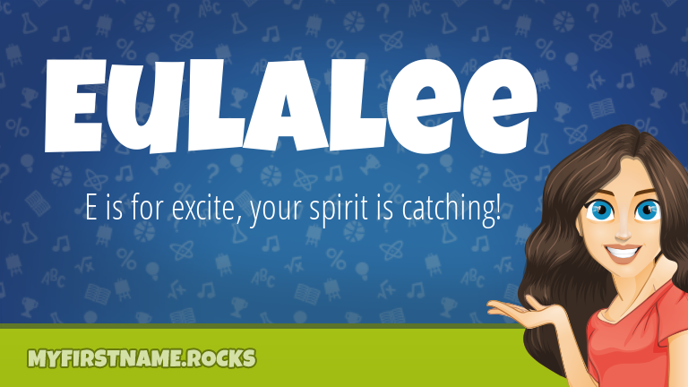 My First Name Eulalee Rocks!