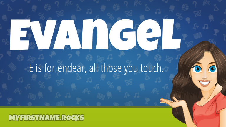 My First Name Evangel Rocks!
