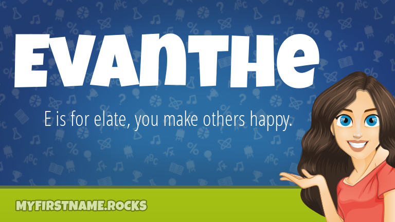 My First Name Evanthe Rocks!