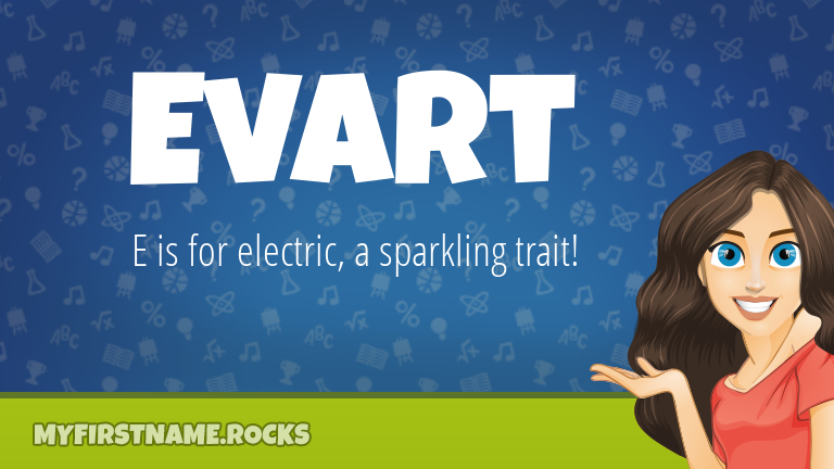 My First Name Evart Rocks!