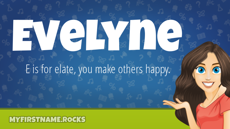 My First Name Evelyne Rocks!
