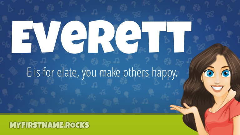 My First Name Everett Rocks!