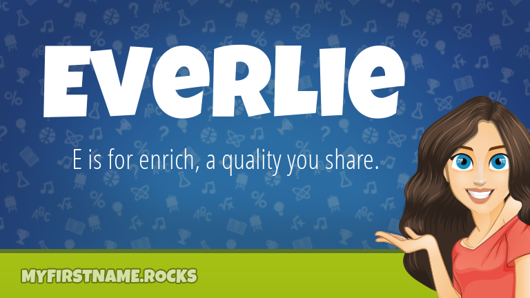 My First Name Everlie Rocks!