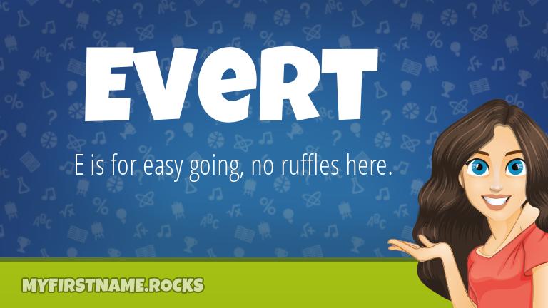 My First Name Evert Rocks!