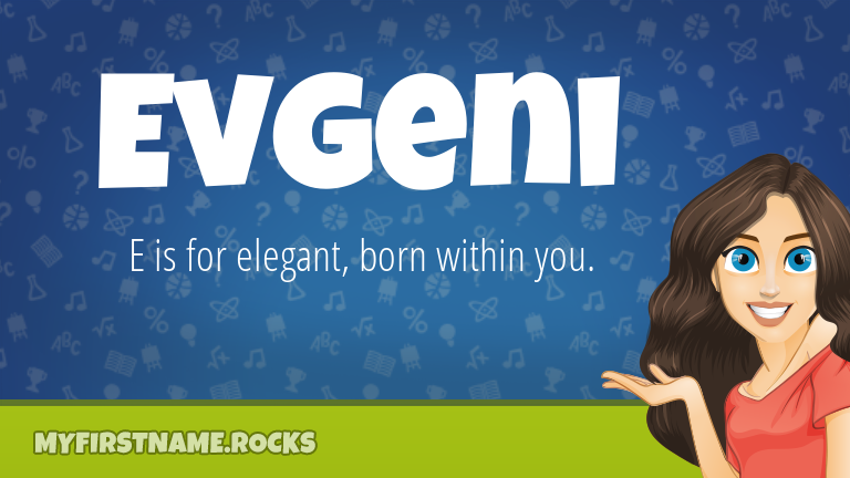 My First Name Evgeni Rocks!