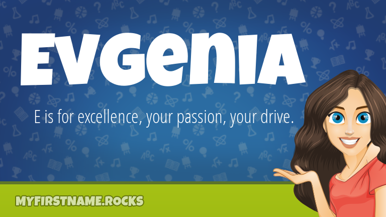 My First Name Evgenia Rocks!