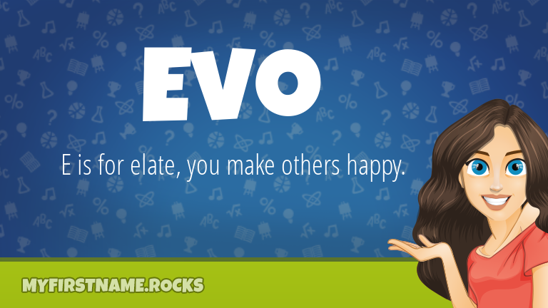 My First Name Evo Rocks!