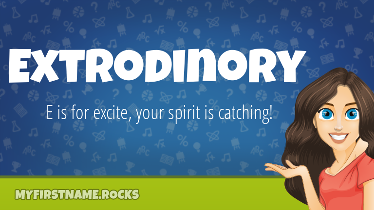 My First Name Extrodinory Rocks!