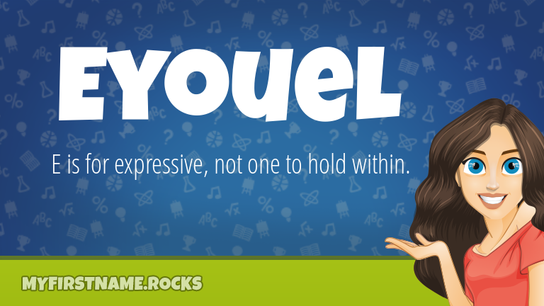 My First Name Eyouel Rocks!