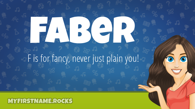 My First Name Faber Rocks!