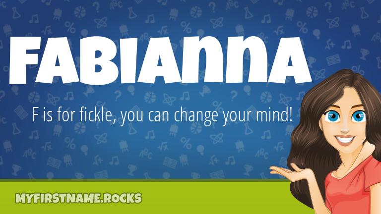 My First Name Fabianna Rocks!