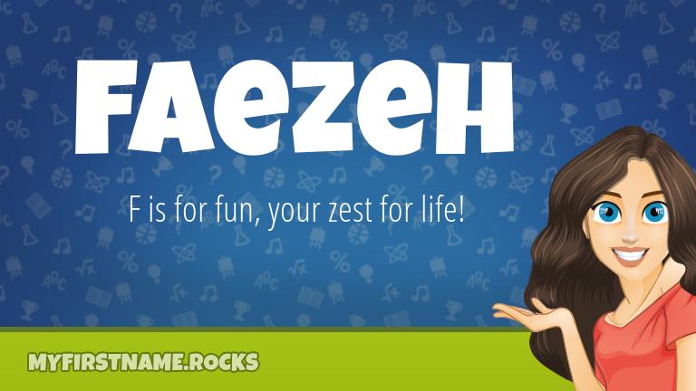 My First Name Faezeh Rocks!