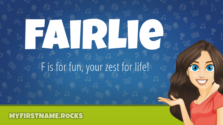 My First Name Fairlie Rocks!