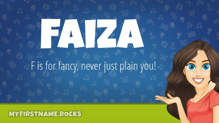 My First Name Faiza Rocks!