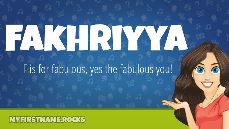 My First Name Fakhriyya Rocks!