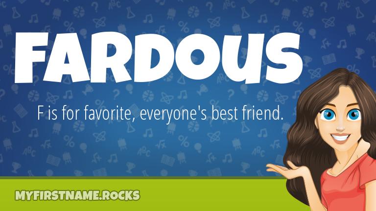 My First Name Fardous Rocks!