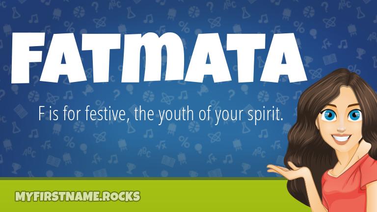 My First Name Fatmata Rocks!