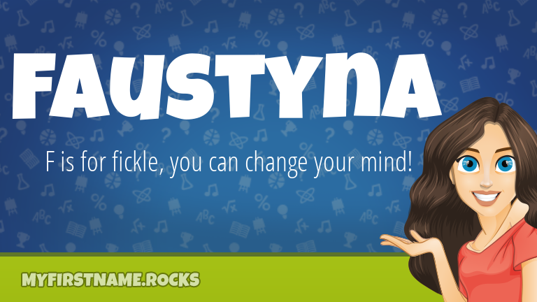 My First Name Faustyna Rocks!
