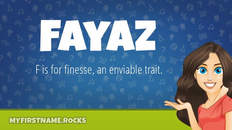 My First Name Fayaz Rocks!