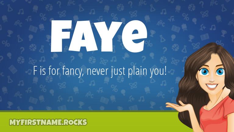 My First Name Faye Rocks!
