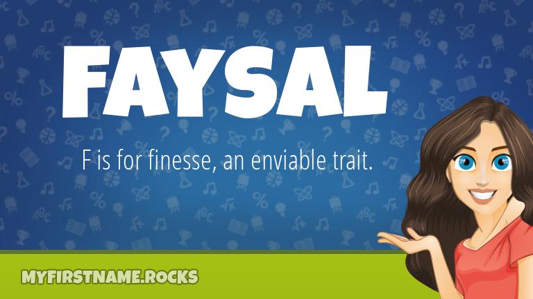 My First Name Faysal Rocks!