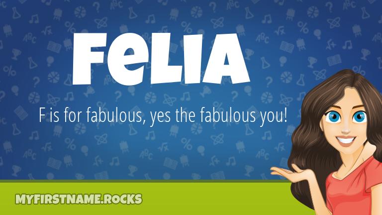 My First Name Felia Rocks!
