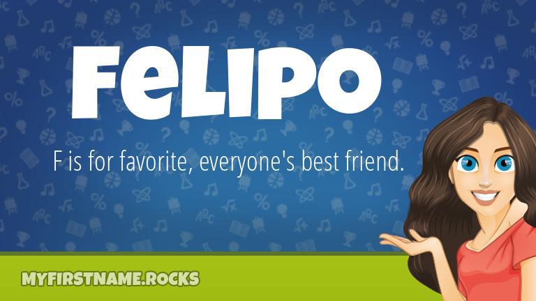 My First Name Felipo Rocks!