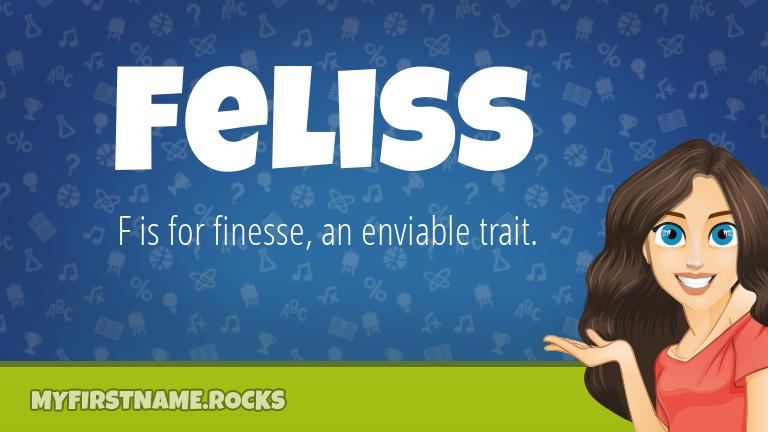 My First Name Feliss Rocks!