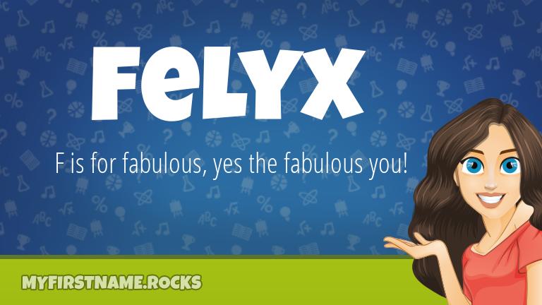 My First Name Felyx Rocks!