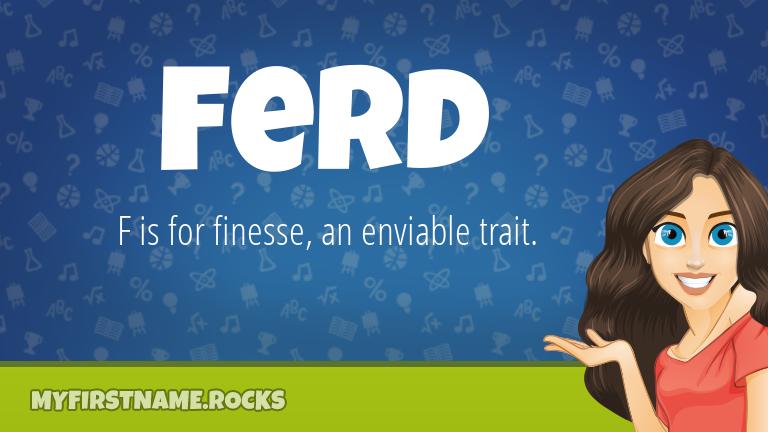 My First Name Ferd Rocks!