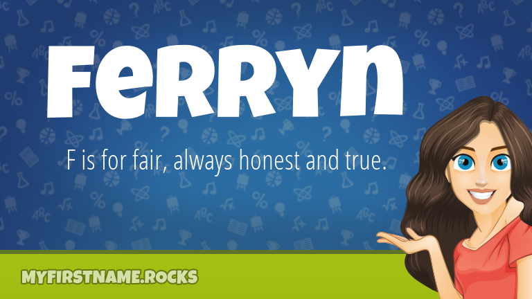 My First Name Ferryn Rocks!