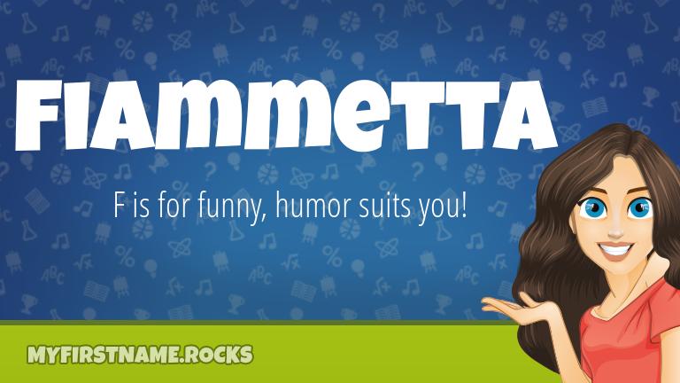 My First Name Fiammetta Rocks!