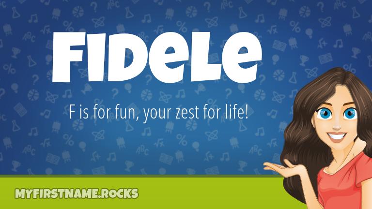 My First Name Fidele Rocks!