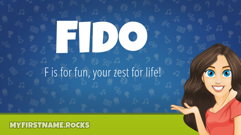 My First Name Fido Rocks!