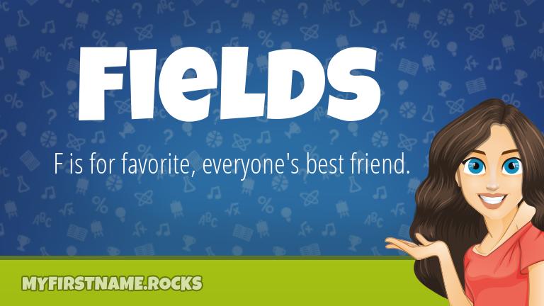 My First Name Fields Rocks!