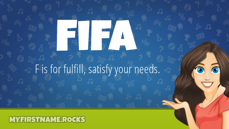 My First Name Fifa Rocks!
