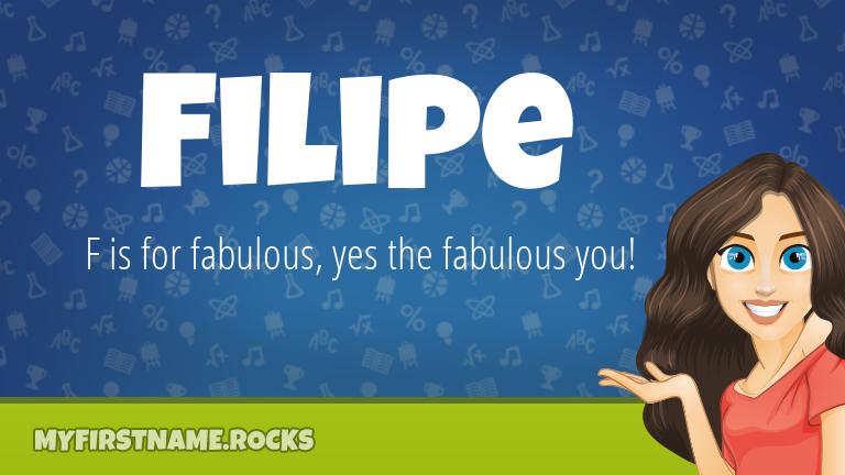 My First Name Filipe Rocks!