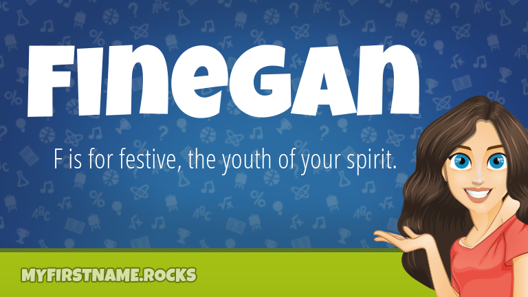 My First Name Finegan Rocks!